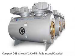 """Compact DBB Valves 8"""" 2500 FB - Fully Inconel Cladded"""